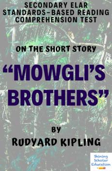"""Mowgli's Brothers"" by Rudyard Kipling Multiple-Choice Reading Test"