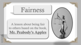 READY TO USE Fairness Honesty Character Ed Lesson PBIS Mr. Peabody's Apples
