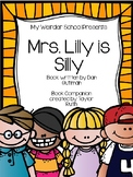 """""""Mrs. Lilly is Silly"""" Book Companion (My Weird School Book Series)"""