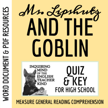"""Ms. Lipshutz and the Goblin"" by Marvin Kaye - Quiz & Key"