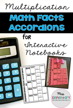 {Multiplication} Math Facts Accordions for Interactive Notebooks