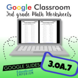 Multiply & Divide within 100 Worksheets for Google Classroom™ ⭐ 3.OA.7