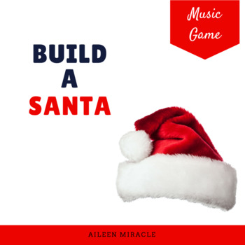 Christmas Music Game: Build a Santa {Levels One and Two}