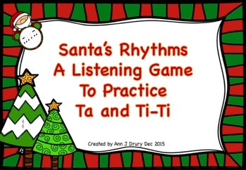 Santa's Rhythms - A Game to Practice Ta and Ti-Ti