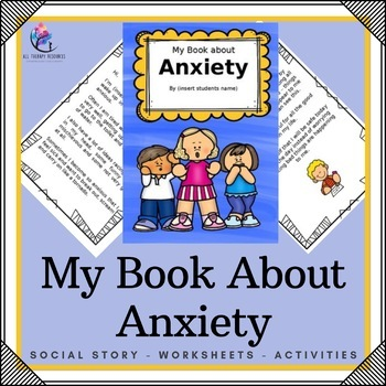 """My Book About Anxiety"" - editable social story"