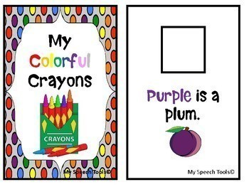 """""""My Colorful Crayons"""" An Adapted Speech Therapy Book about Colors"""