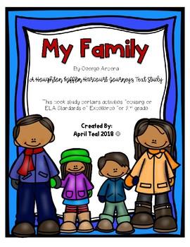 """My Family"" A Houghton Mifflin Harcourt Journeys Text Study"