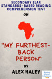 """""""My Furthest-Back Person"""" by Alex Haley Multiple-Choice Reading Analysis Test"""