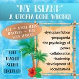 """My Island"" Engaging Hook for Dystopian Fiction, Propaganda, and Leadership"
