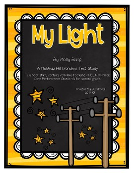 """My Light"" A McGraw Hill Wonders Book Study"