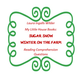 """""""My Little House Books"""" - Winter on the Farm; Sugar Snow - reading questions"""