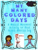 """My Many Colored Days""- A Musical Movement Activity for Re"