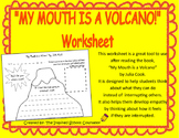 """My Mouth Is A Volcano"" worksheet - a lesson on listening and not interrupting"