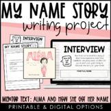 """""""My Name Story"""" Writing Project"""