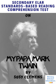 """My Papa, Mark Twain"" Multiple-Choice Reading Comprehension Quiz/Test"