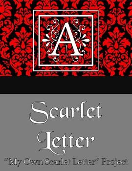 """""""My Scarlet Letter"""" Scarlet Letter Project"""