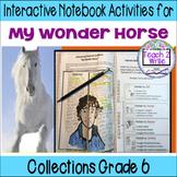 """My Wonder Horse"" Interactive Notebook ELA HMH Collection 4 Gr. 6"