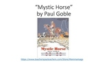 """""""Mystic Horse"""" by Paul Goble (Treasures)"""