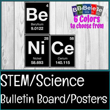 BE NICE STEM /STEAM Science Bulletin Board Posters Character Education