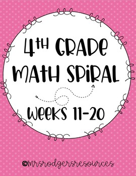 *NEW* 4th Grade Math Spiral Review (Weeks 11-20)