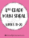 *NEW* 4th Grade Math Spiral Review (Weeks 11-20)