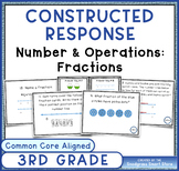 Math Constructed Response Word Problems: 3rd Fractions (NF)