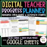 ***NEW - DIGITAL Teacher PROGRESS Planner + FULLY EDITABLE