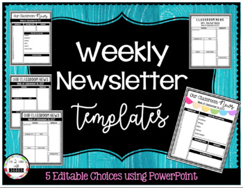 Editable Weekly Classroom Newsletters (5 Included)