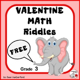 ♥ NEW ♥ FREEBIE VALENTINE RIDDLES / JOKES ♥  Grade 3 MATH Problems ♥ FREE