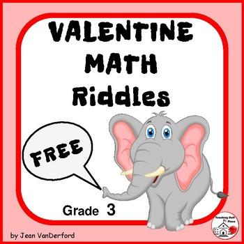 ♥ NEW ♥ FREEBIE VALENTINE RIDDLES / JOKES ♥  Grade 3 MATH Problems ♥ FREE