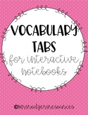 Vocabulary Tabs for Interactive Math Notebook