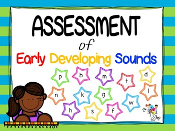 Assessment of Early Developing Sounds