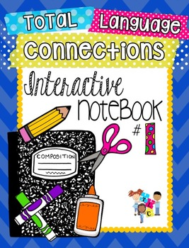 Total Language Connections Interactive Notebook 1
