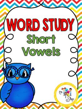 Word Study: Short Vowels