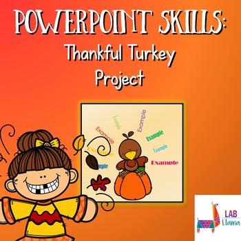 PowerPoint Skills: Thankful Turkey Project