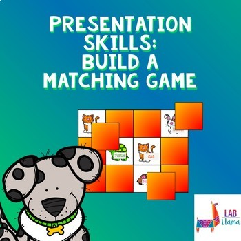 *NEW!* Presentation Skills: Build a Matching Game