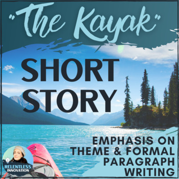 "*NEW* ""The Kayak"" Debbie Spring Short Story Study"