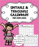 ***NEW! Traceable Monthly Calendars & EDITABLE traceable calendars for 2019-2020