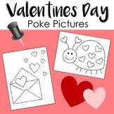 *NEW* Valentines Poke Picture: Fine Motor Activity