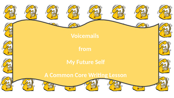 *NEW* Voicemail From My Future Self : Don't Forget To Write 6TH Grade CC Writing