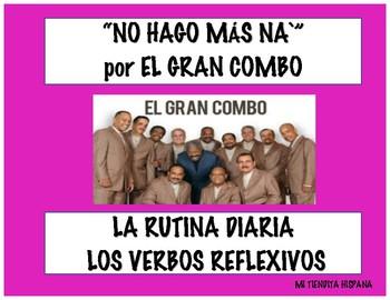 """NO HAGO MAS NA`"" BY EL GRAN COMBO & SPANISH DAILY ROUTINE REFLEXIVE VERBS"