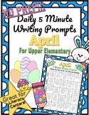 *NO PREP* 5-Minute Writing Prompts - April - Upper Elementary
