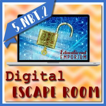 ⭐ NO PREP ⭐ 5.NBT.2 Escape Room ⭐ 5th Grade Math ⭐ Powers of 10