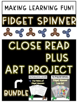 **NO PREP** Fidget Spinner CLOSE READ and ART PROJECT **Back to School Fun**