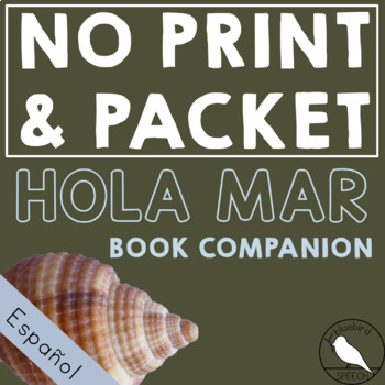 Distance Learning Hola Mar Spanish Book Companion for Speech Therapy in Spanish