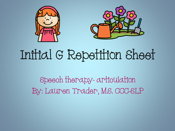 *NO PREP* Initial G Repetition Sheet