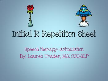 *NO PREP* Initial R Repetition Sheet