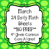 March Math Worksheets 4th Grade common Core Aligned *NO PREP*