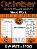 **NO PREP** October / Halloween Short Vowel Word Work