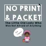 The Little Old Lady Who Was Not Afraid of Anything *PRINT & GO* Speech Therapy